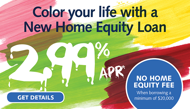 Color Your Life with a New Home Equity Loan!