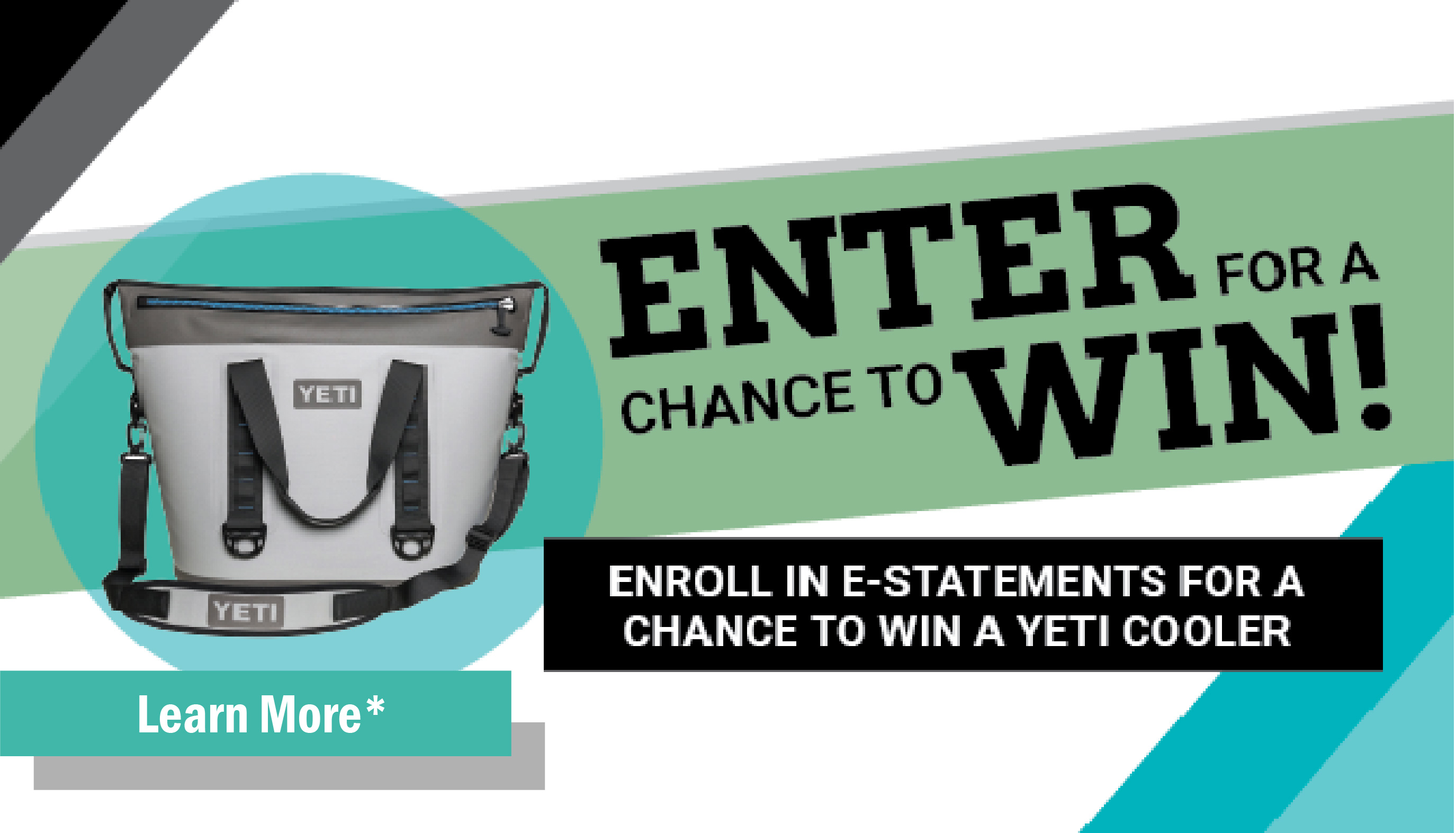Enroll in eStatements for a chance to win a Yeti Cooler!