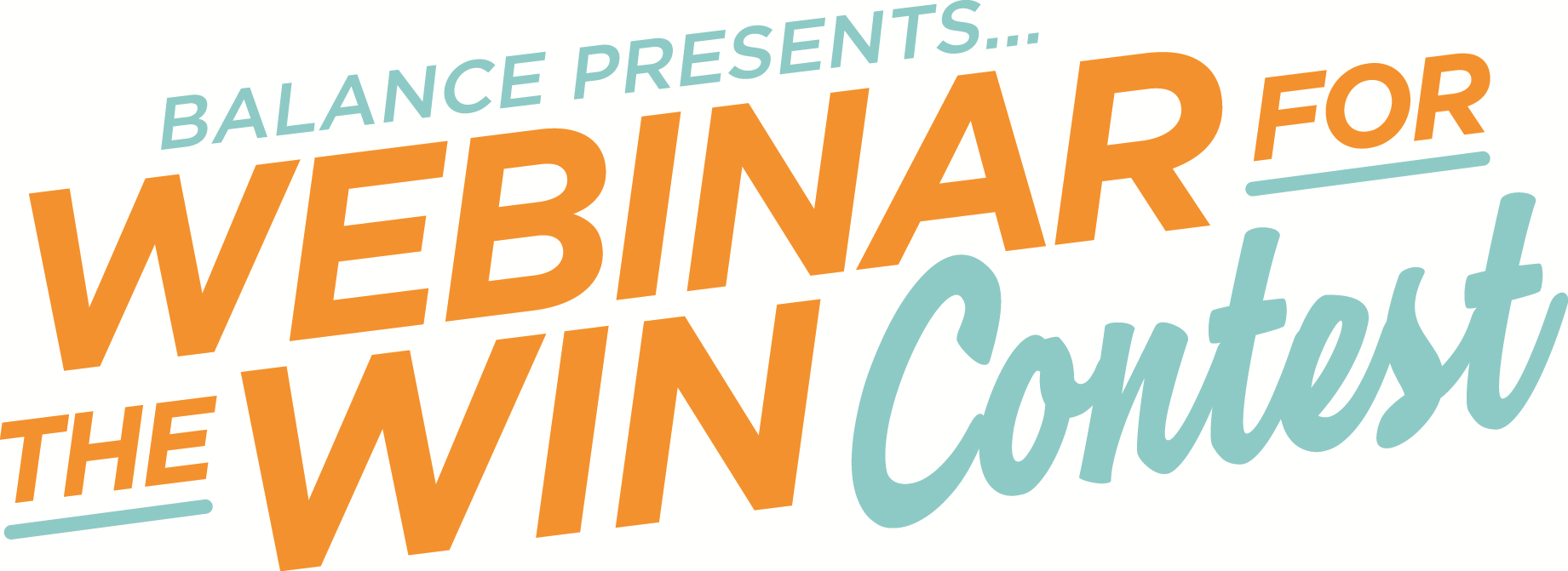 "BALANCE presents... The ""Webinar for the Win"" Contest!"