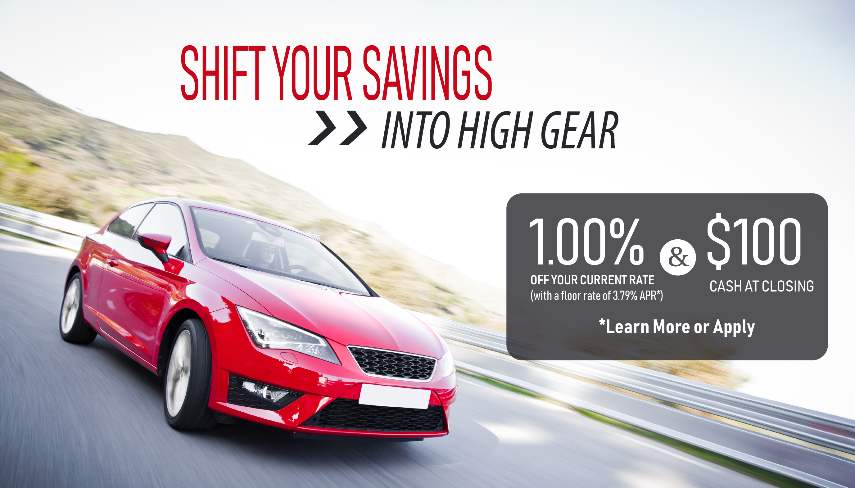 Refinance your vehicle at CHFCU and Shift your Savings into High Gear!