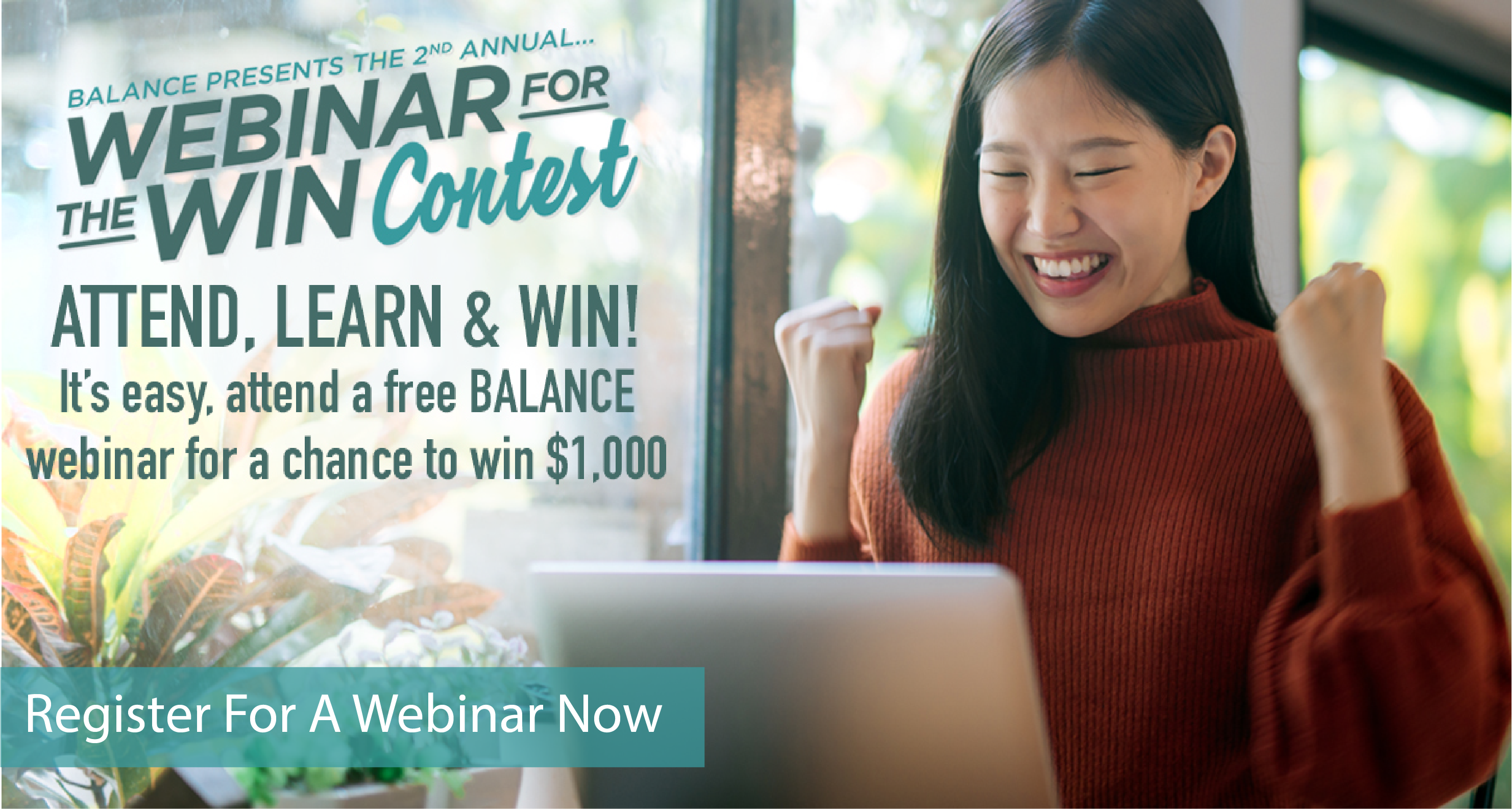 Attend a free BALANCE webinar for a chance to win $1000!
