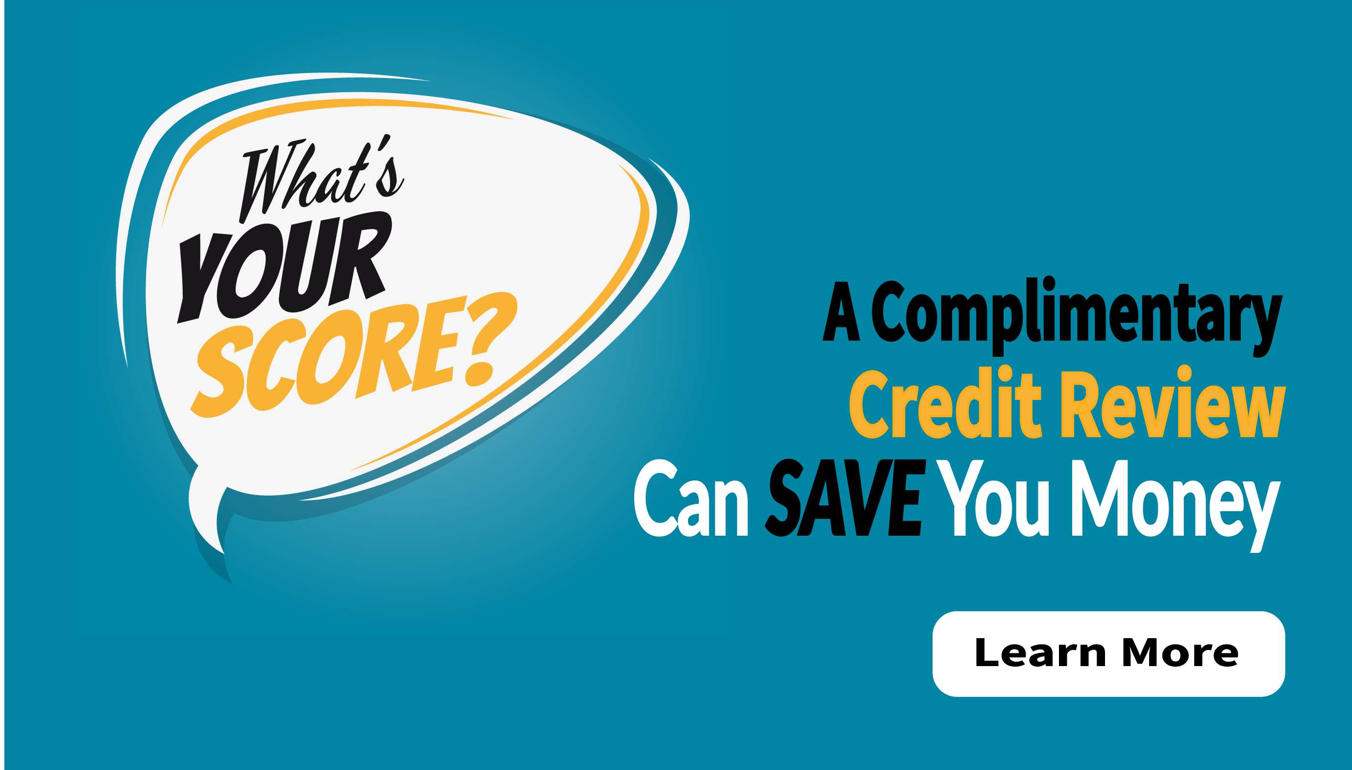 Get Your Complimentary Credit Review Today!
