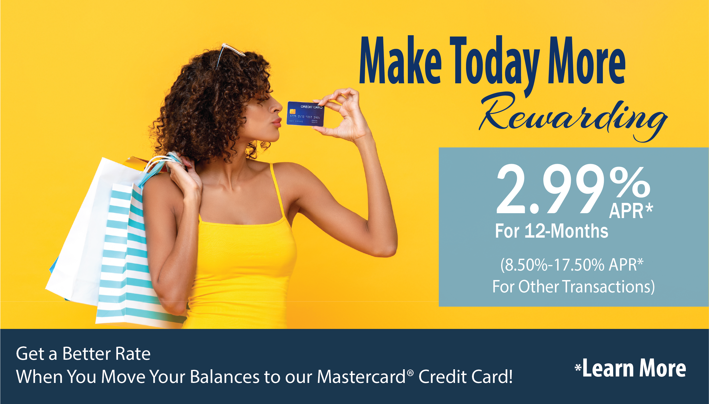 Get a better rate when you move your balances to us!