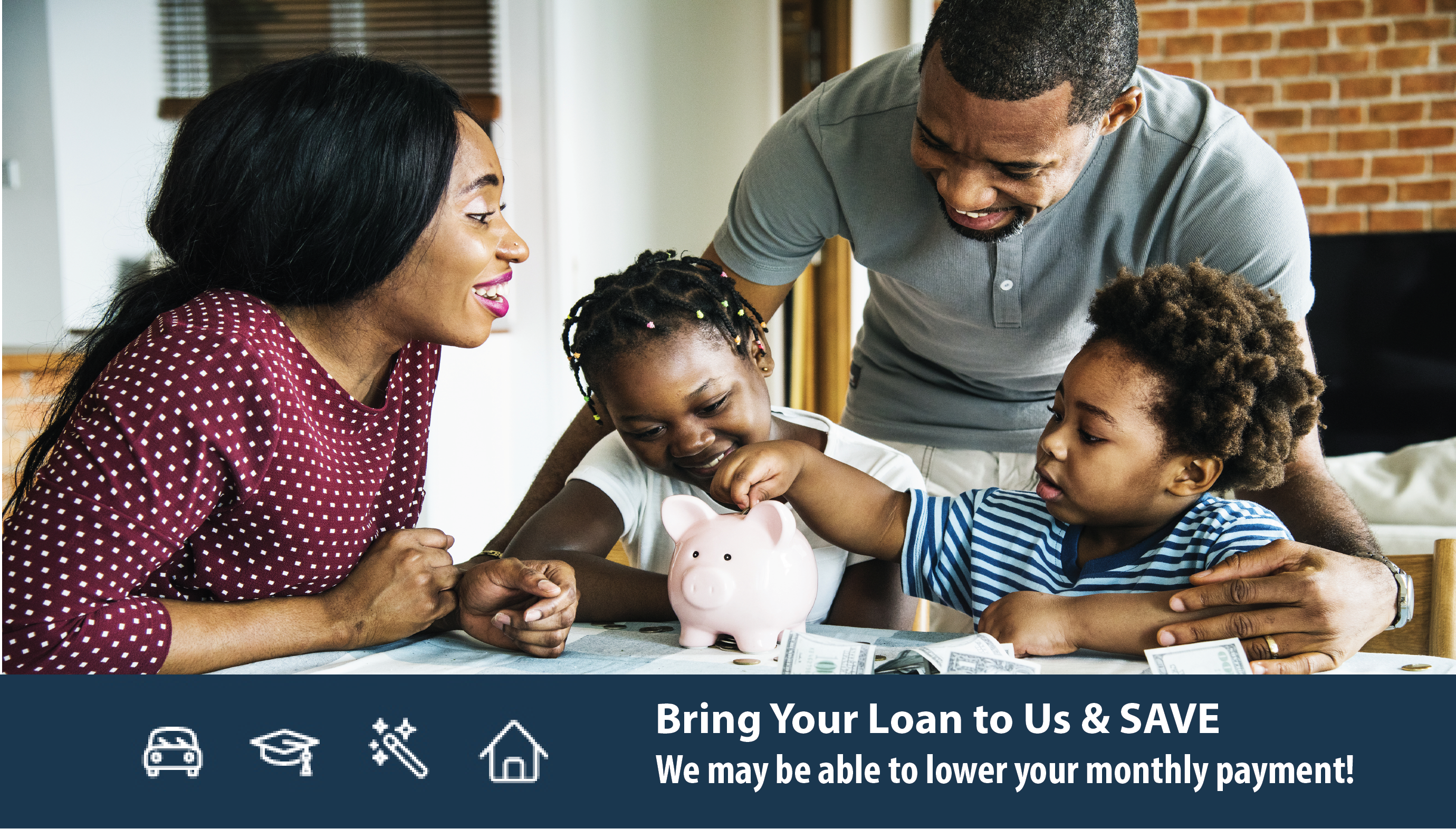 Bring your loan to Century Heritage, we may be able to reduce your monthly payment!
